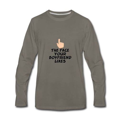 The face your boy friend likes - Men's Premium Long Sleeve T-Shirt