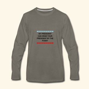 My president - Men's Premium Long Sleeve T-Shirt