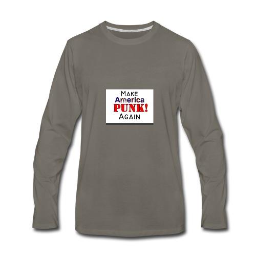 Make America PUNK! Again (Version 1) - Men's Premium Long Sleeve T-Shirt