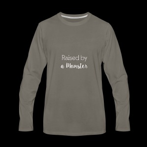 Raised by a Momster - Men's Premium Long Sleeve T-Shirt