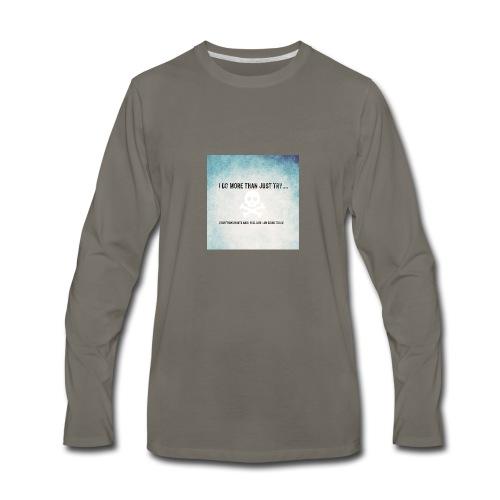 I do more than try - Men's Premium Long Sleeve T-Shirt
