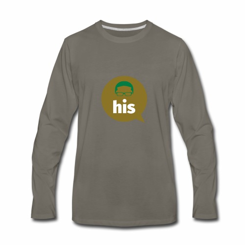 His and Hers Unit Shirt - Men's Premium Long Sleeve T-Shirt
