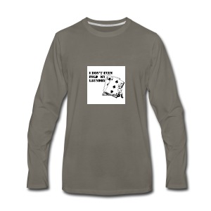 I don't even fold my laundry - Men's Premium Long Sleeve T-Shirt