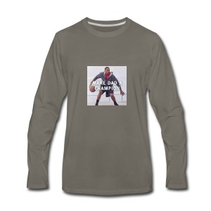 Make dad a champion - Men's Premium Long Sleeve T-Shirt
