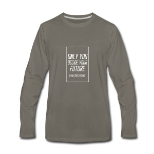 Only you decide your future Black - Men's Premium Long Sleeve T-Shirt