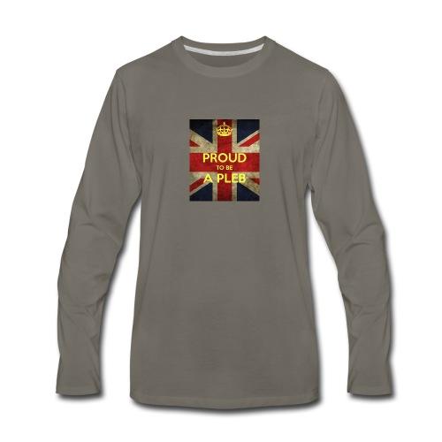 proud-to-be-a-pleb - Men's Premium Long Sleeve T-Shirt