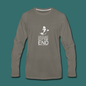 This is just beginning, not the end. - Men's Premium Long Sleeve T-Shirt