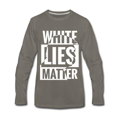 Trump white lies matter shirt - Men's Premium Long Sleeve T-Shirt