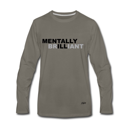 Mentally Brilliant - Men's Premium Long Sleeve T-Shirt