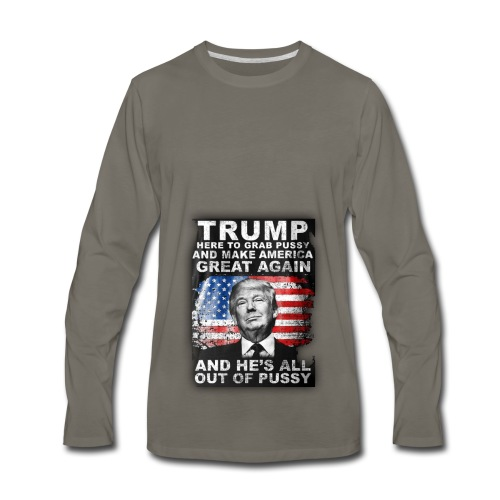 Trump is Here! - Men's Premium Long Sleeve T-Shirt