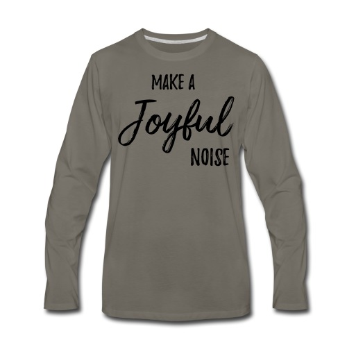 joyfulnoise2 - Men's Premium Long Sleeve T-Shirt