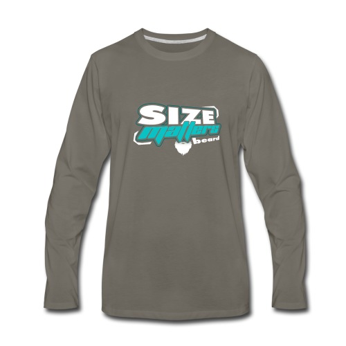 Beard Size Matters Tshirt - Men's Premium Long Sleeve T-Shirt