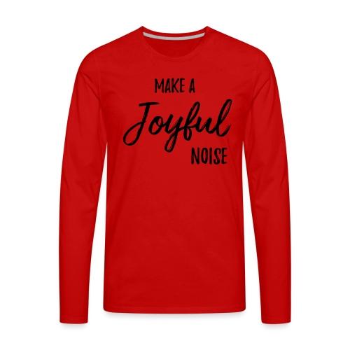 joyfulnoise2 - Men's Premium Long Sleeve T-Shirt