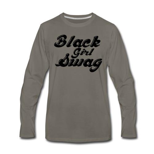 Black Girl Swag T-Shirt - Men's Premium Long Sleeve T-Shirt