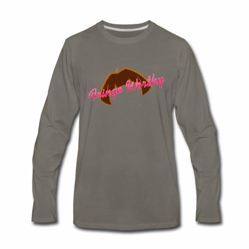 Fringe WorthyCases - Men's Premium Long Sleeve T-Shirt