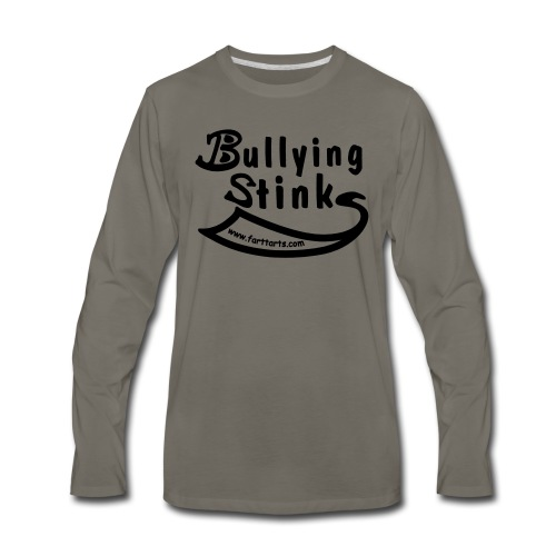 Bullying Stinks! - Men's Premium Long Sleeve T-Shirt