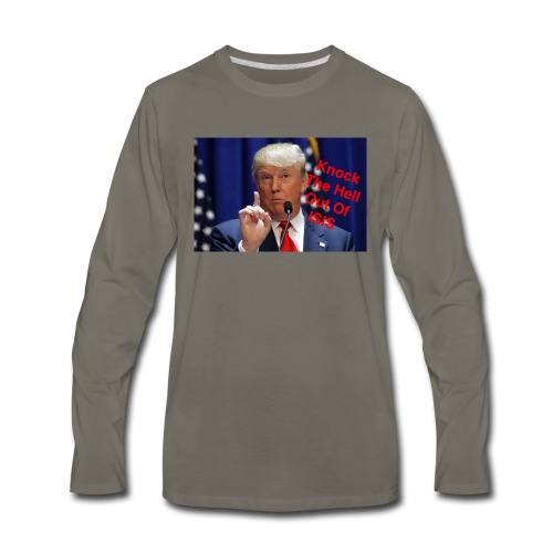 Knock the hell out of isis - Men's Premium Long Sleeve T-Shirt