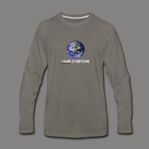 .i Hate everyone. - Men's Premium Long Sleeve T-Shirt