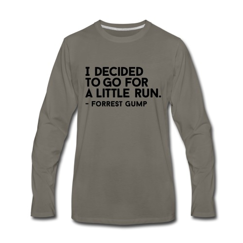 I Decided to go for a little run - Men's Premium Long Sleeve T-Shirt