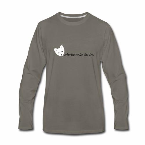 Welcome to the Fox Den! - Men's Premium Long Sleeve T-Shirt