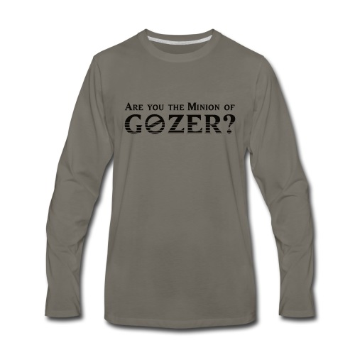 Are you the minion of Gozer? - Men's Premium Long Sleeve T-Shirt