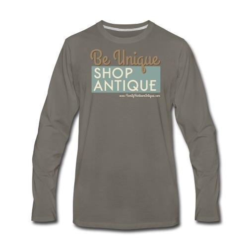 Be Unique, Shop Antique - Men's Premium Long Sleeve T-Shirt