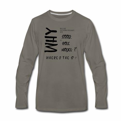 Good in Role Model? - Men's Premium Long Sleeve T-Shirt