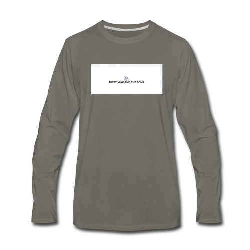 dirty mike and the boys - Men's Premium Long Sleeve T-Shirt
