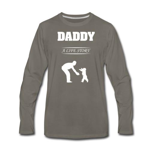 daddy life story - Men's Premium Long Sleeve T-Shirt