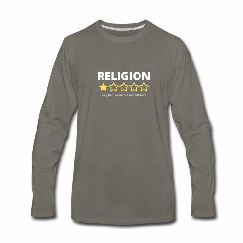 Religion: Very bad, would not recommend. - Men's Premium Long Sleeve T-Shirt