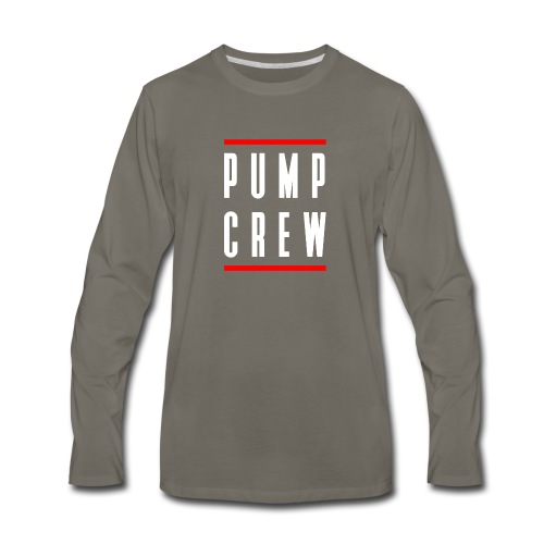 Pump Crew - Men's Premium Long Sleeve T-Shirt