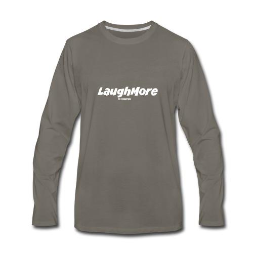 LAUGH MORE T-SHIRTS - Men's Premium Long Sleeve T-Shirt