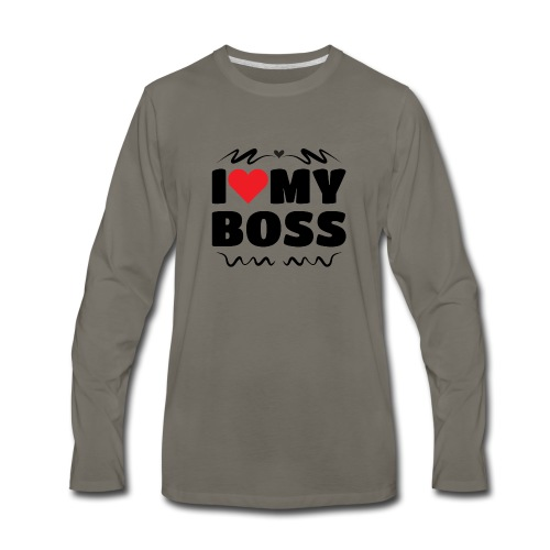 I love my Boss - Men's Premium Long Sleeve T-Shirt
