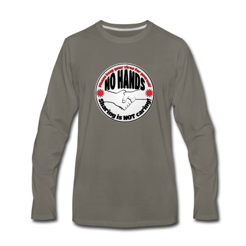 Virus - Sharing is NOT caring! - Men's Premium Long Sleeve T-Shirt