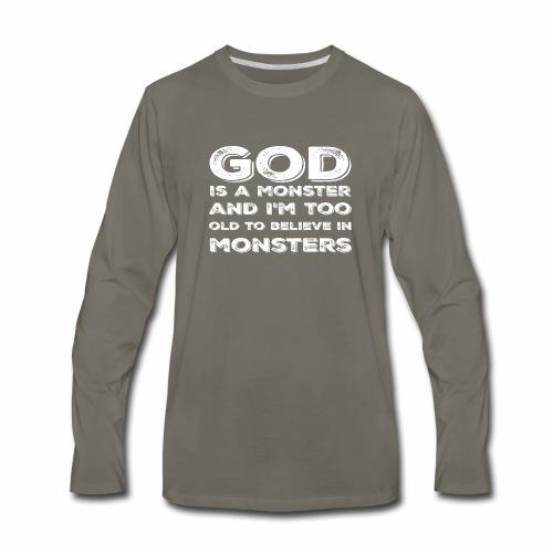 God Is a Monster! - Men's Premium Long Sleeve T-Shirt