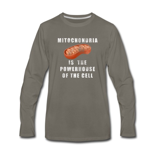 Mitochondria is the Powerhouse of the Cell - Men's Premium Long Sleeve T-Shirt