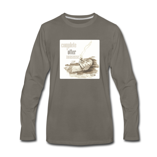 complete and otter nonsense - Men's Premium Long Sleeve T-Shirt