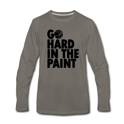 Go Hard In the Paint - Men's Premium Long Sleeve T-Shirt