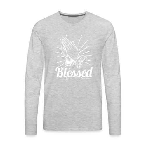 Blessed (White Letters) - Men's Premium Long Sleeve T-Shirt