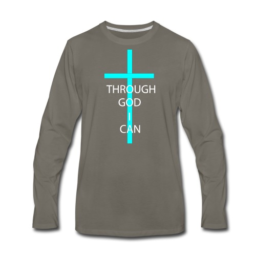 THROUGH GOD I CAN! - Men's Premium Long Sleeve T-Shirt