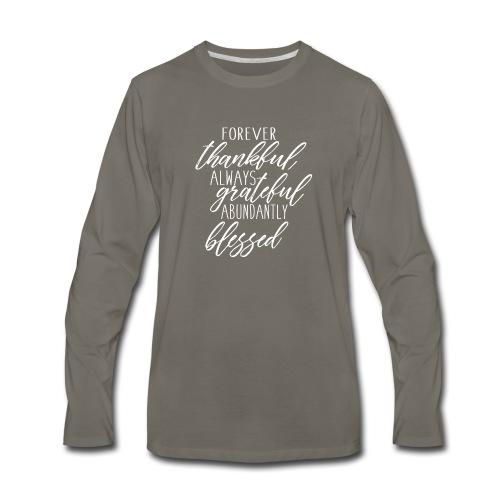 Forever Thankful - Men's Premium Long Sleeve T-Shirt