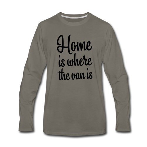 Home is where the van is - Autonaut.com - Men's Premium Long Sleeve T-Shirt