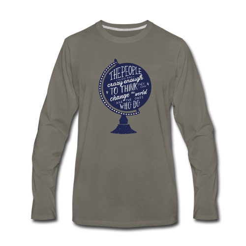 change the world - Men's Premium Long Sleeve T-Shirt