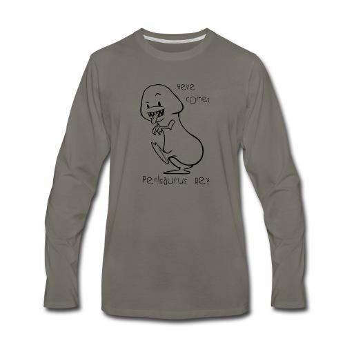 Here Comes Penisaurus Rex - Men's Premium Long Sleeve T-Shirt