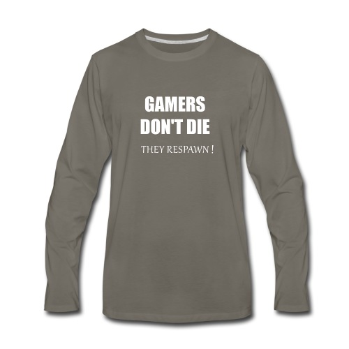 GAMERS DON'T DIE - Men's Premium Long Sleeve T-Shirt