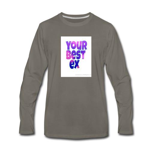 Your best ex - Men's Premium Long Sleeve T-Shirt
