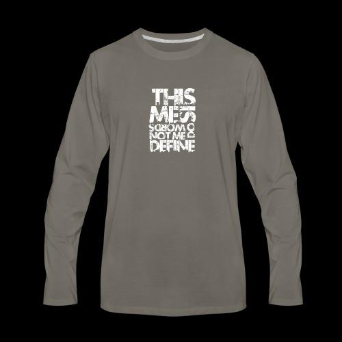 Words Do Not Define Me - Men's Premium Long Sleeve T-Shirt