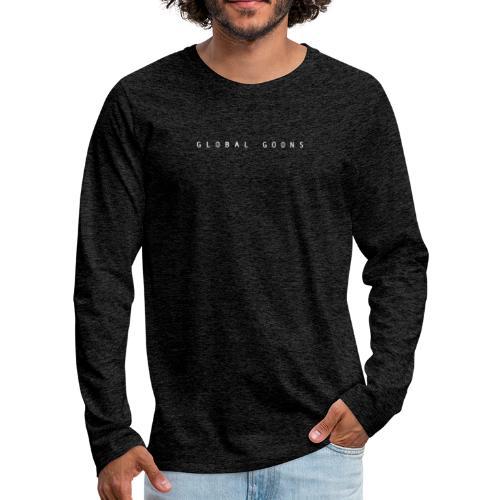 G L O B A L G O O N S white front black back - Men's Premium Long Sleeve T-Shirt