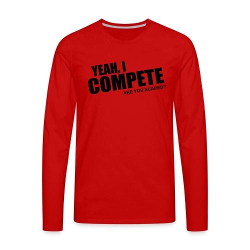 compete - Men's Premium Long Sleeve T-Shirt