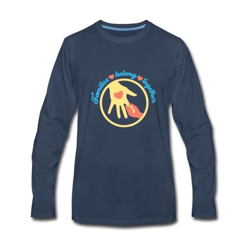 families belong together - Familias Unidas No.. - Men's Premium Long Sleeve T-Shirt